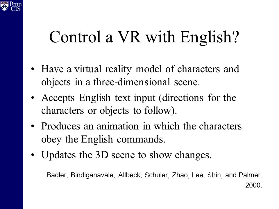 Control a VR with English.