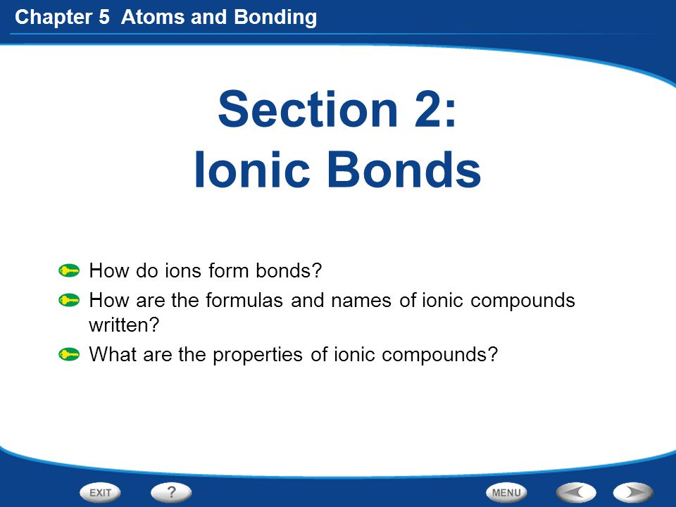 Chapter 5 Atoms and Bonding Comparing Molecular and Ionic Compounds The table compares the melting points and boiling points of a few molecular compounds and ionic compounds.