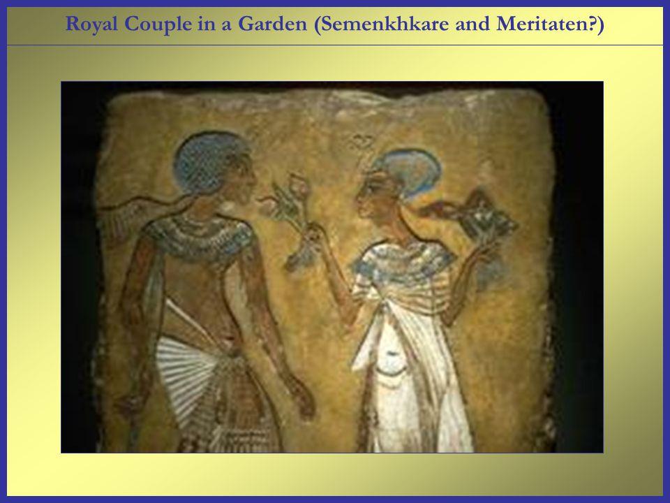 Royal Couple in a Garden (Semenkhkare and Meritaten )