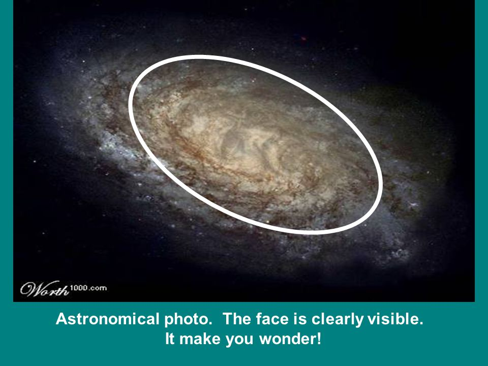 Astronomical photo. The face is clearly visible. It make you wonder!