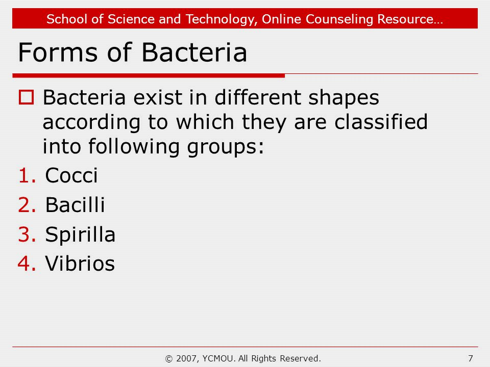 School of Science and Technology, Online Counseling Resource… Cocci  Singularly called as coccus.