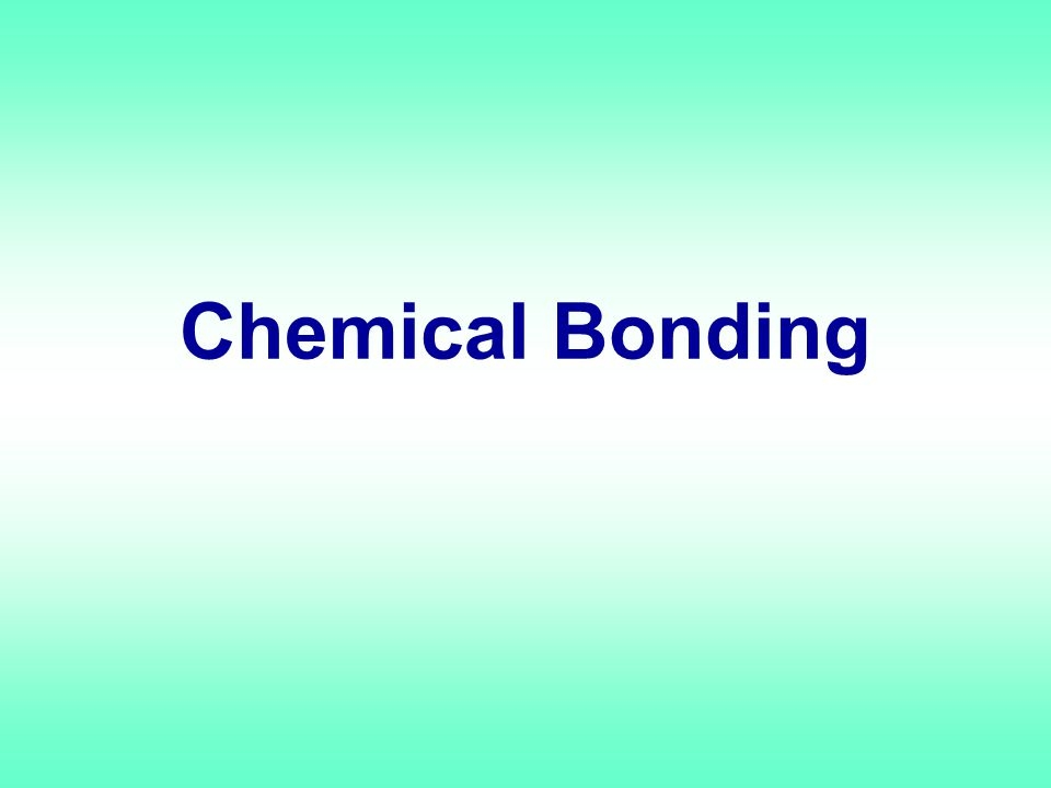 Chemical Bonds Compound are formed from chemically bound atoms or ions Bonding only involves the valence electrons