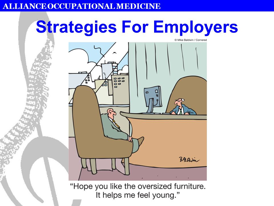 ALLIANCE OCCUPATIONAL MEDICINE Strategies For Employers