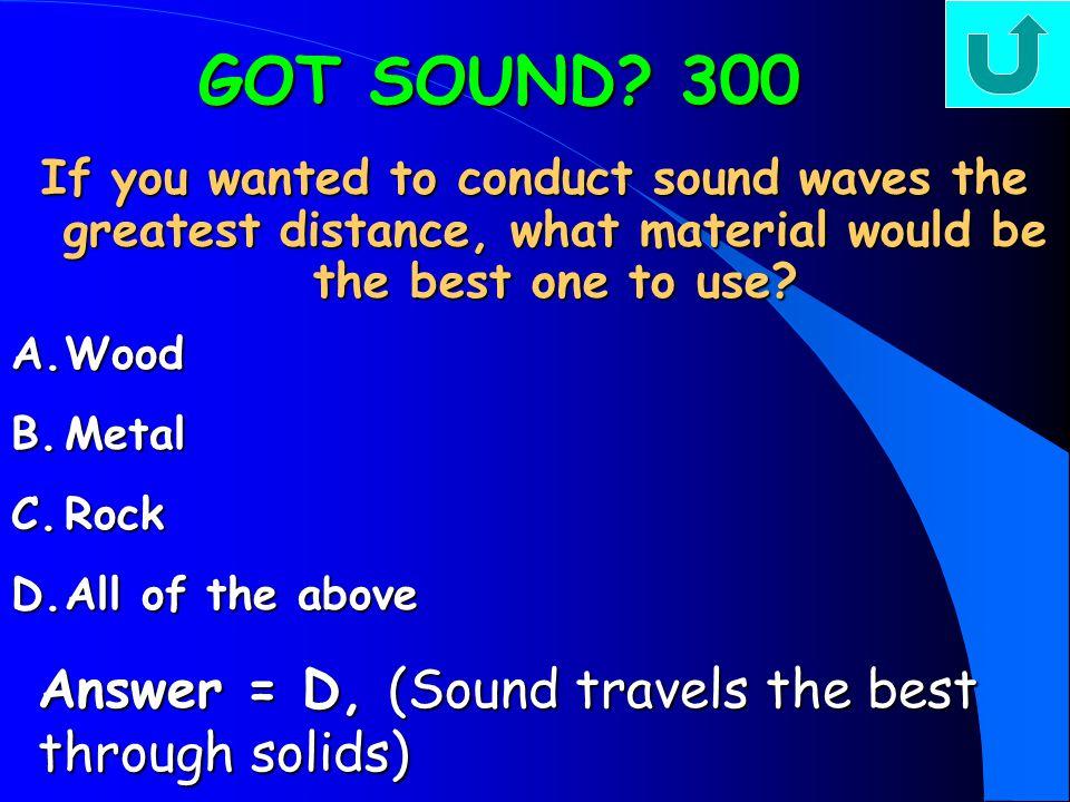 GOT SOUND.
