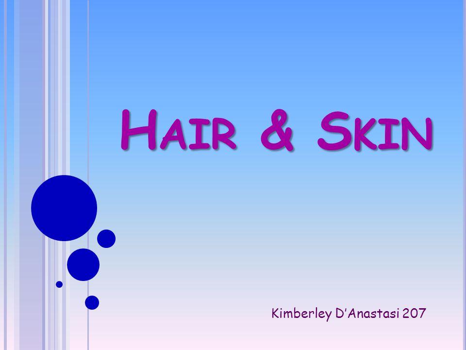 H AIR & S KIN Kimberley D'Anastasi 207
