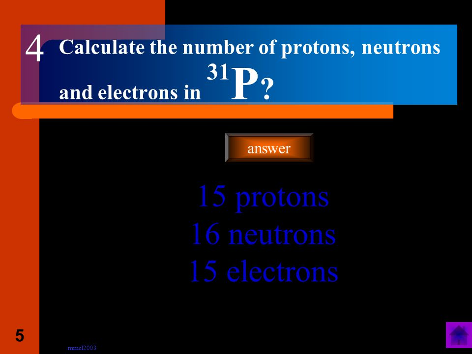 mmcl2003 4 How is a negative ion formed An electron(s) is gained by an atom answer 3
