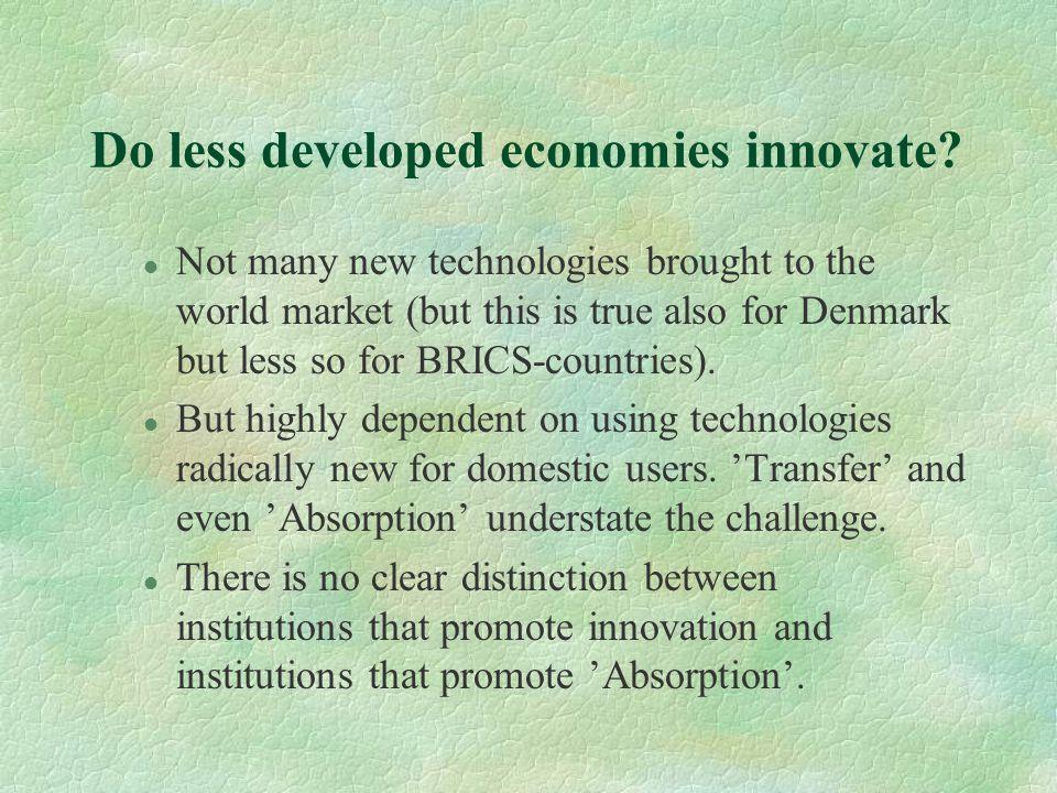 Do less developed economies innovate.