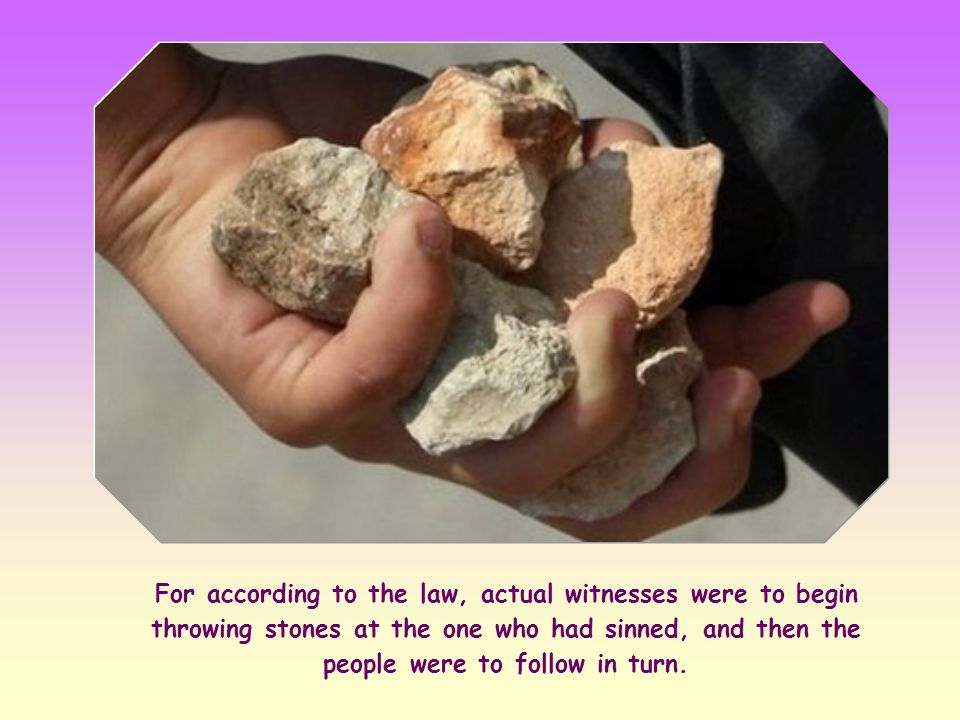 They wanted to set a trap for him with this question. In fact, if Jesus had shown himself to be against the stoning, they could have accused him of go