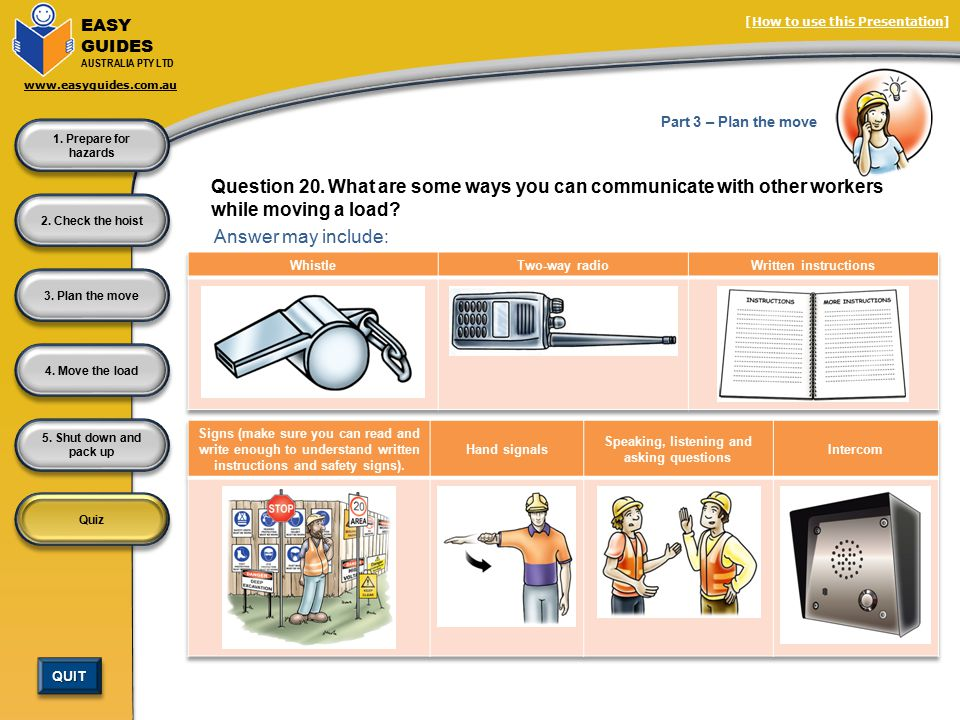 QUIT EASY GUIDES AUSTRALIA PTY LTD www.easyguides.com.au Quiz [How to use this Presentation] 4.