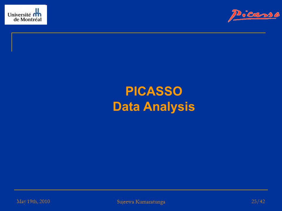 May 19th, 2010 Sujeewa Kumaratunga 24/42 PICASSO Detector Status  Now Complete  32 detectors, 9 piezos each  total active mass of 2248.6g  1795.1g of Freon mass  Temperature & Pressure control system  40 hr data taking  15hr recompression