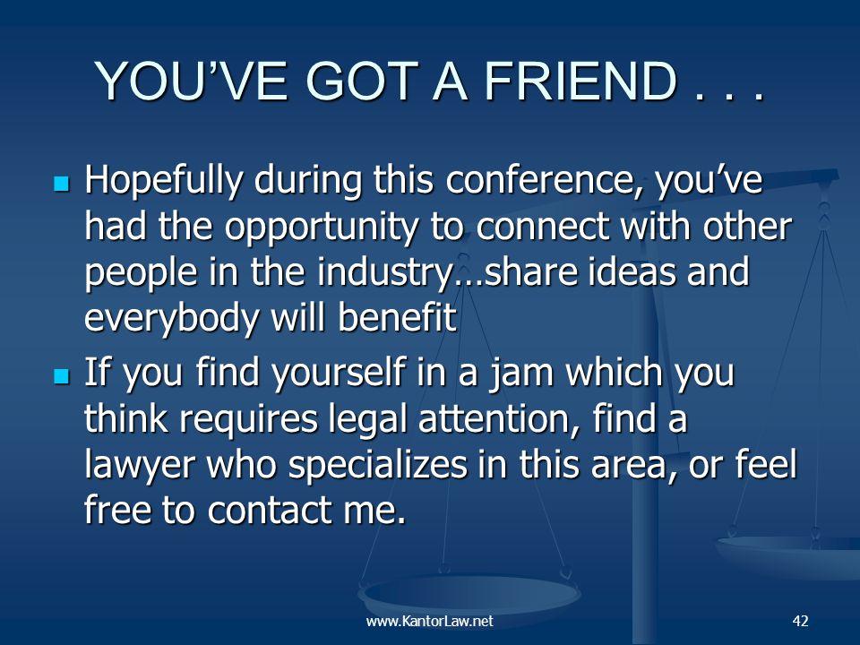 YOU'VE GOT A FRIEND...
