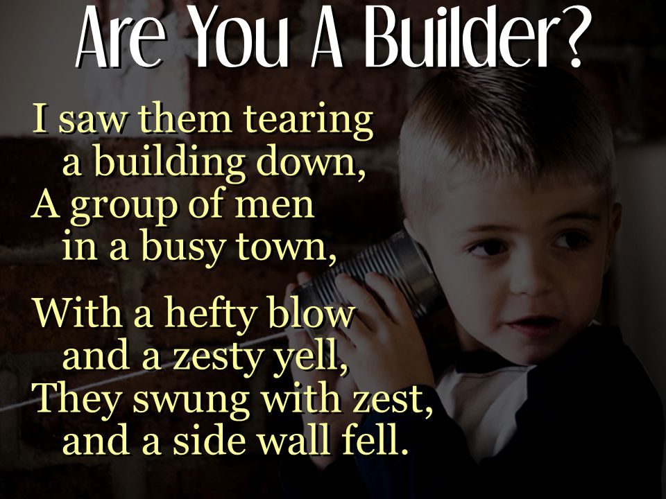 Are You A Builder.