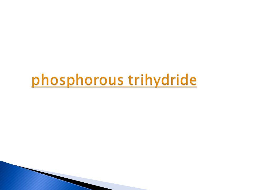 phosphorous trihydride phosphorous trihydride