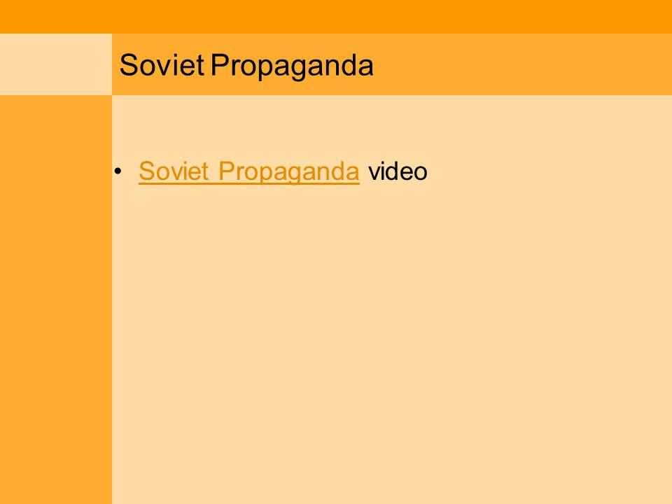 Soviet Propaganda Soviet Propaganda videoSoviet Propaganda