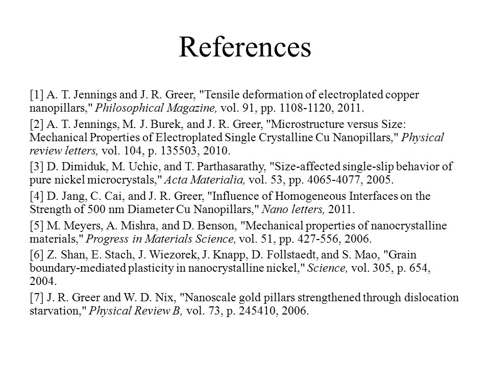 References [1] A. T. Jennings and J. R. Greer,