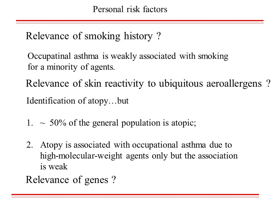 Relevance of skin reactivity to ubiquitous aeroallergens ? Identification of atopy…but 1.~ 50% of the general population is atopic; 2.Atopy is associa