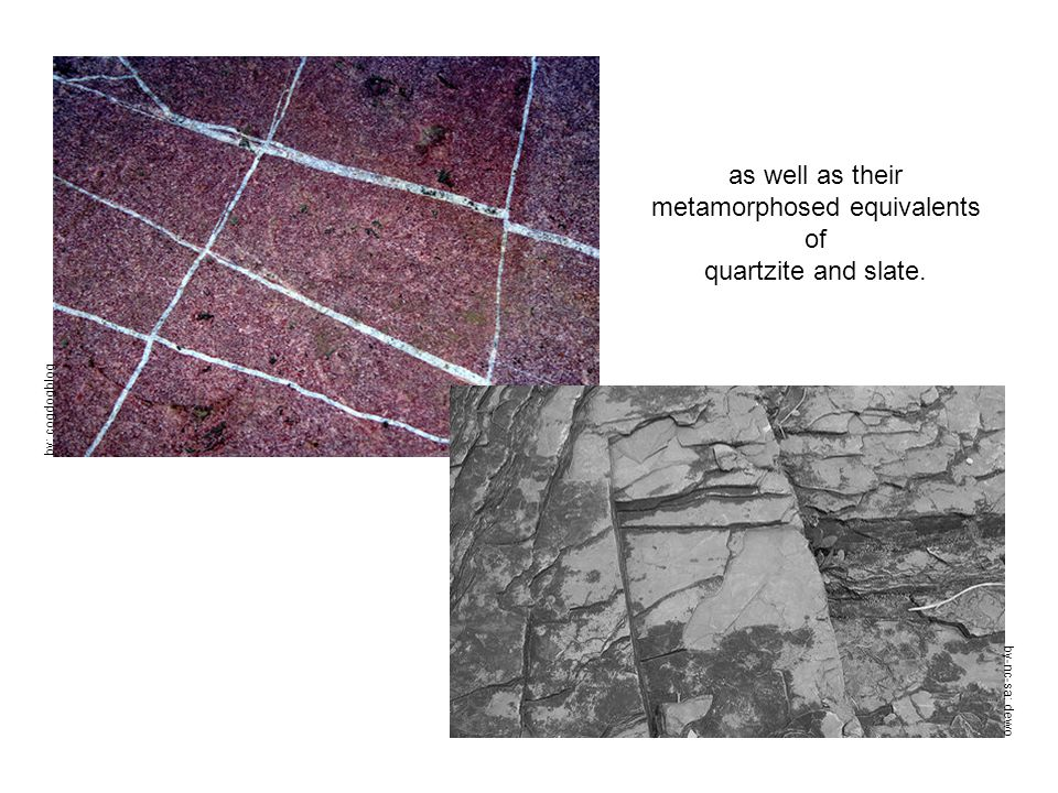by: cogdogblog as well as their metamorphosed equivalents of quartzite and slate. by-nc-sa: dewo