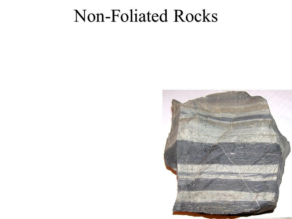 Non-Foliated Rocks