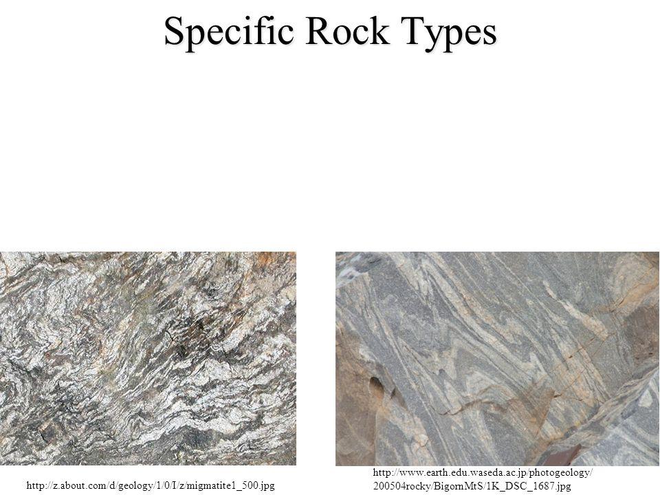 http://z.about.com/d/geology/1/0/I/z/migmatite1_500.jpg http://www.earth.edu.waseda.ac.jp/photogeology/ 200504rocky/BigornMtS/1K_DSC_1687.jpg