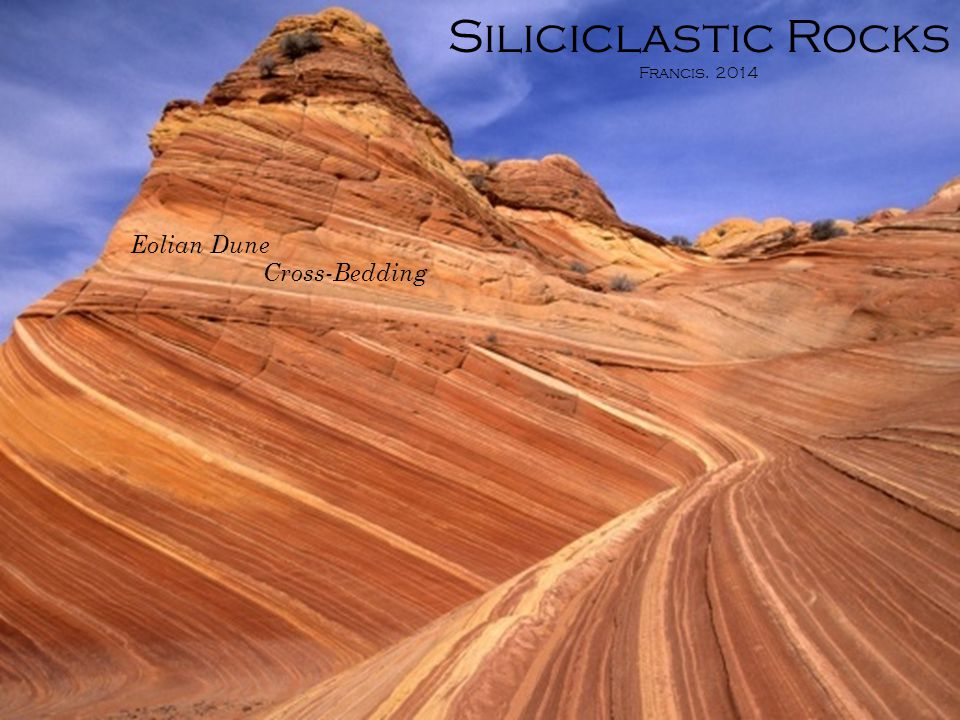 Siliciclastic rocks are the lithified accumulations of clastic grains of silicate minerals and rocks that have typically been deposited by water.