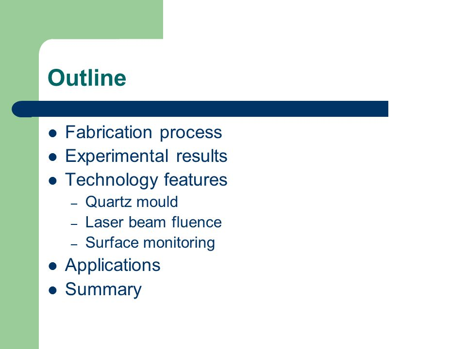 Fabrication process a) Quartz mould is brought into contact with the silicon substrate with external force.