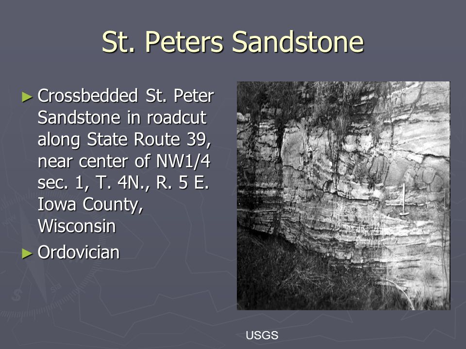 St. Peters Sandstone ► Crossbedded St.