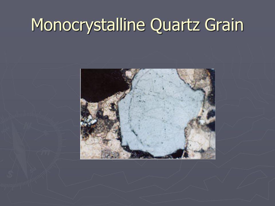 Monocrystalline Quartz Grain