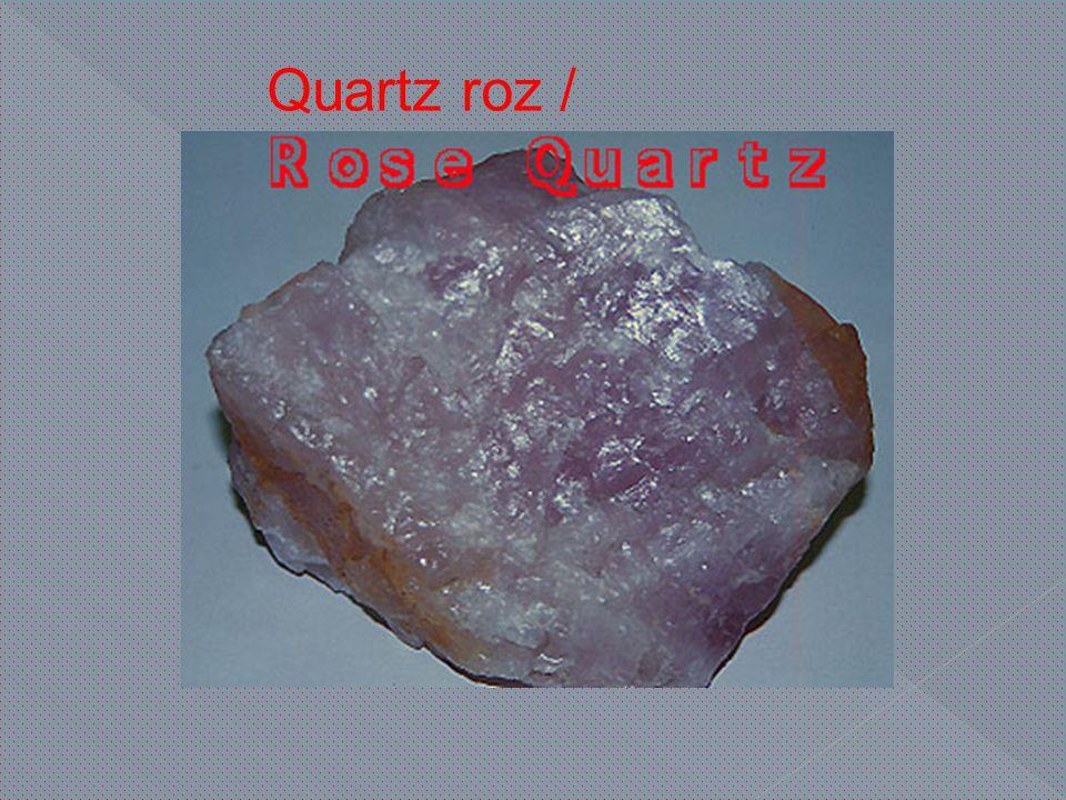 Quartz roz /