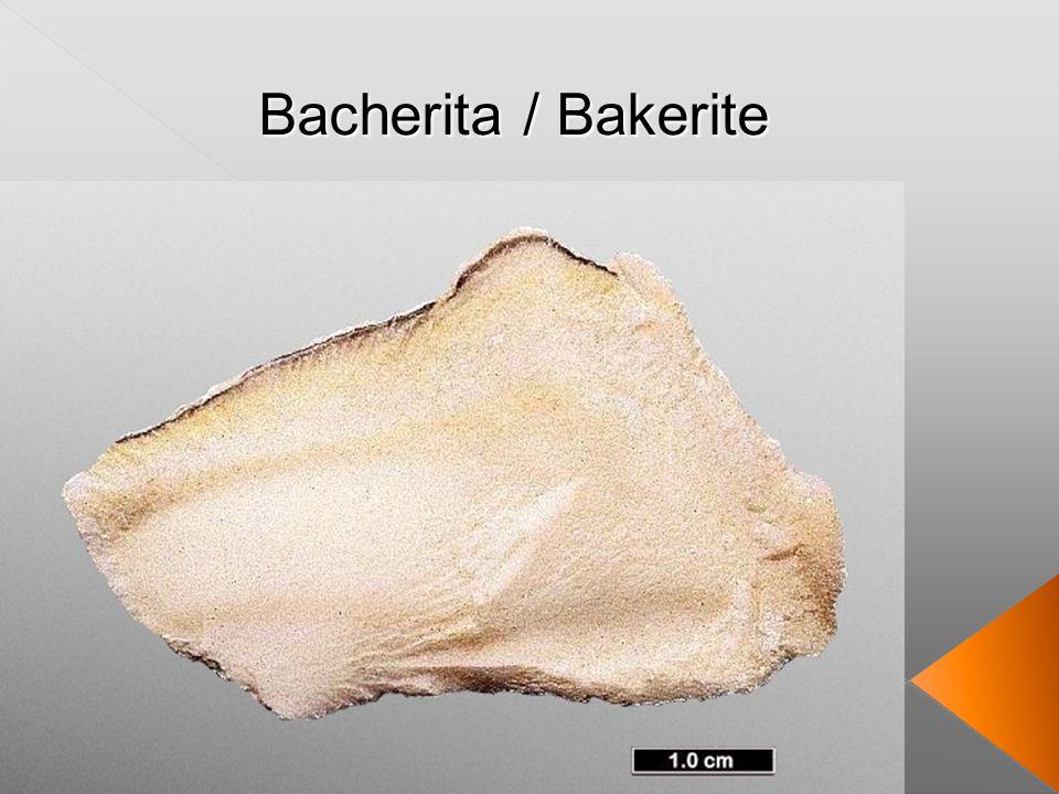 Bacherita / Bakerite