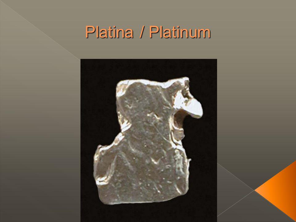 Platina / Platinum