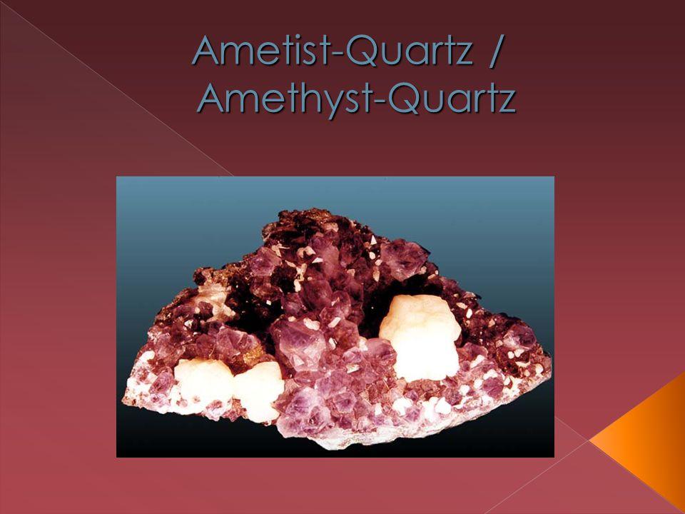 Ametist-Quartz / Amethyst-Quartz Ametist-Quartz / Amethyst-Quartz