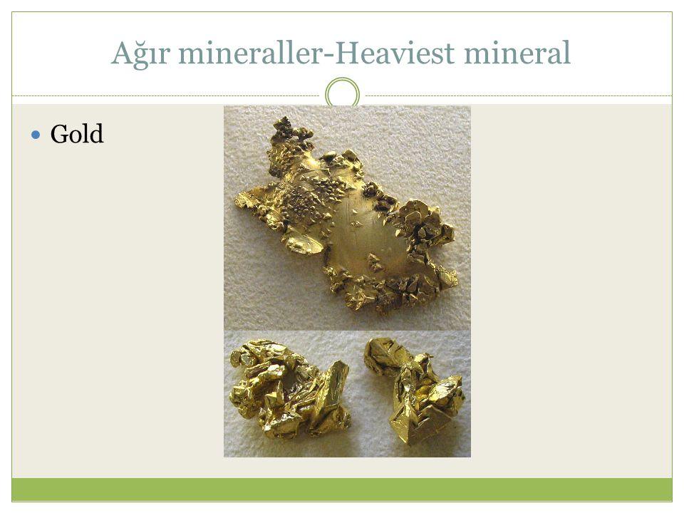 Ağır mineraller-Heaviest mineral Gold