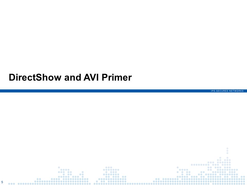 DirectShow and AVI Primer 5