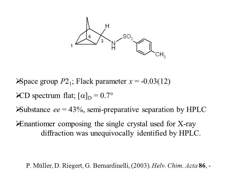 P.Müller, D. Riegert, G. Bernardinelli, (2003). Helv.
