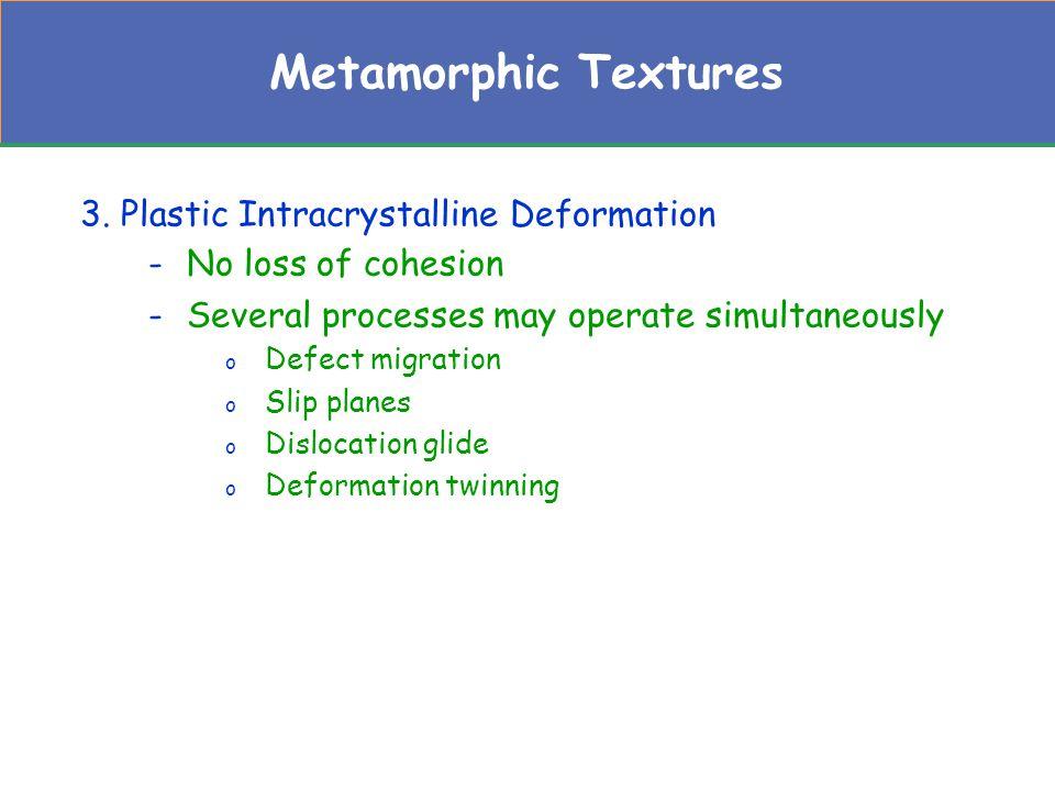 Metamorphic Textures 3.