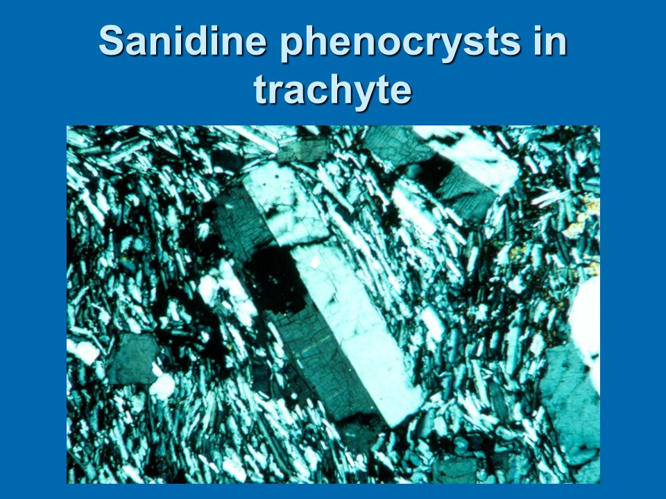 Sanidine phenocrysts in trachyte