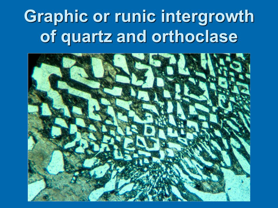 Graphic or runic intergrowth of quartz and orthoclase