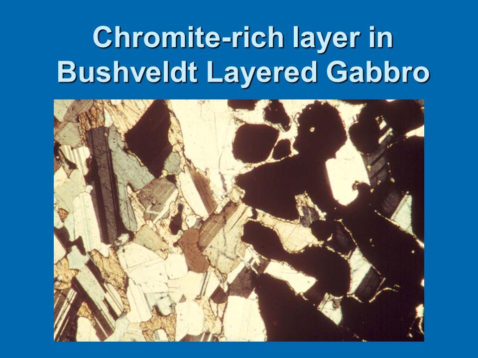 Chromite-rich layer in Bushveldt Layered Gabbro