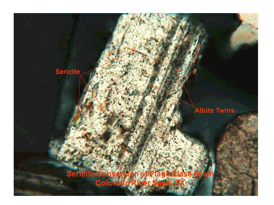 Sericite Conversion of Plagioclase Grain Colorado River Sand, TX Sericite Albite Twins