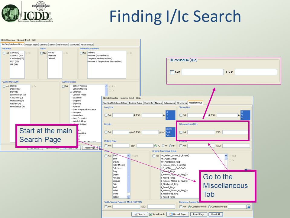 Finding I/Ic Search Start at the main Search Page Go to the Miscellaneous Tab