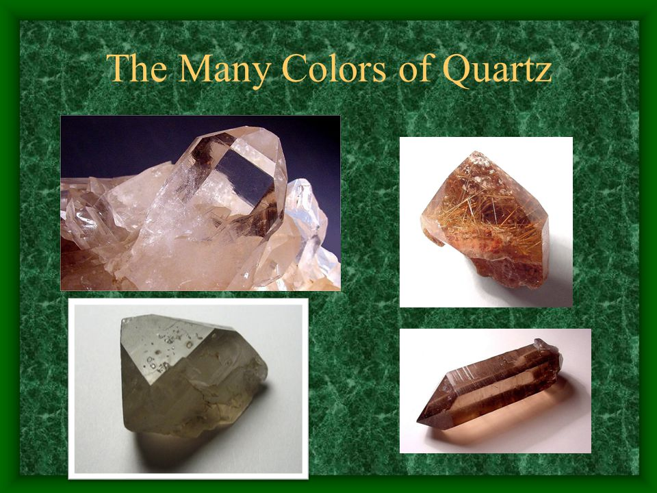 The Many Colors of Quartz