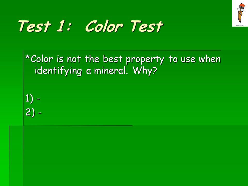 Test 1: Color Test