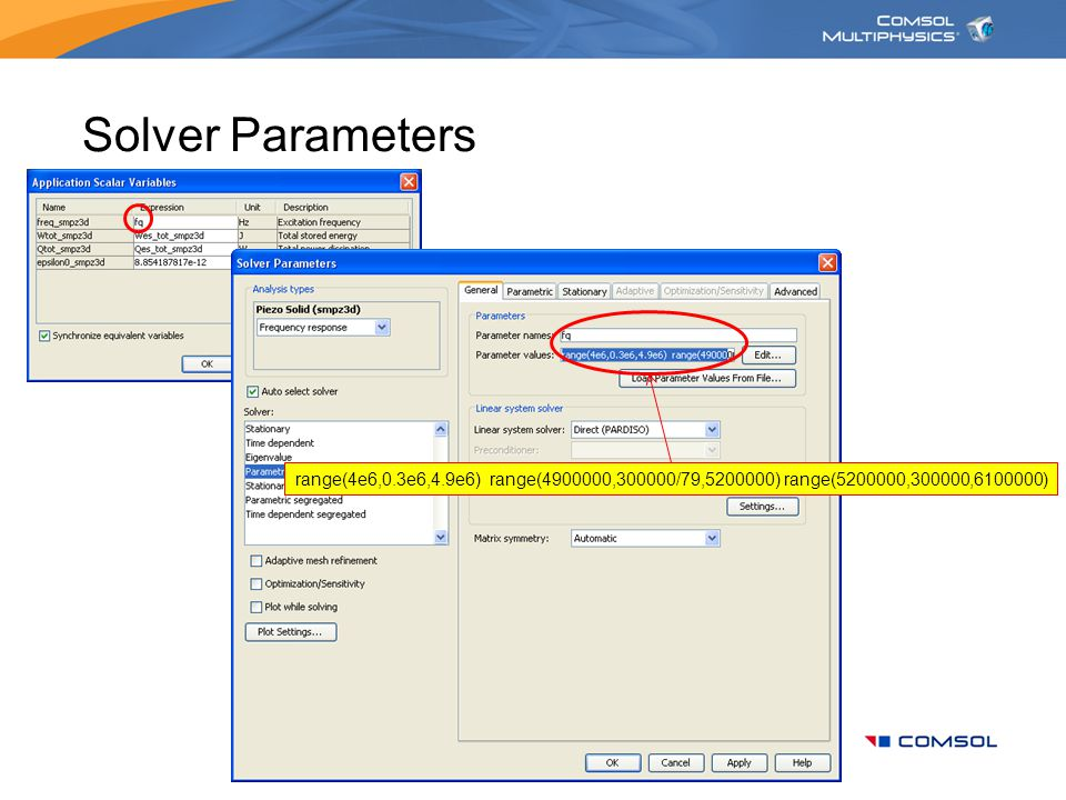 Solver Parameters range(4e6,0.3e6,4.9e6) range(4900000,300000/79,5200000) range(5200000,300000,6100000)