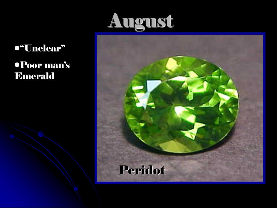 AugustPeridot Unclear Poor man's Emerald