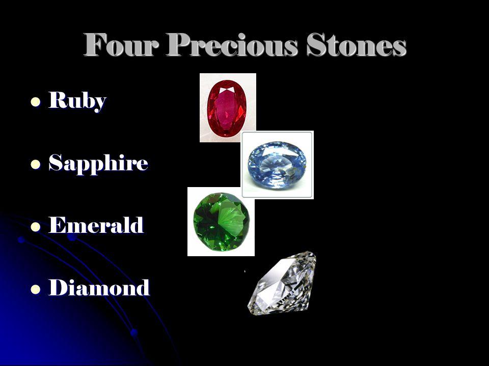 Four Precious Stones Ruby Ruby Sapphire Sapphire Emerald Emerald Diamond Diamond