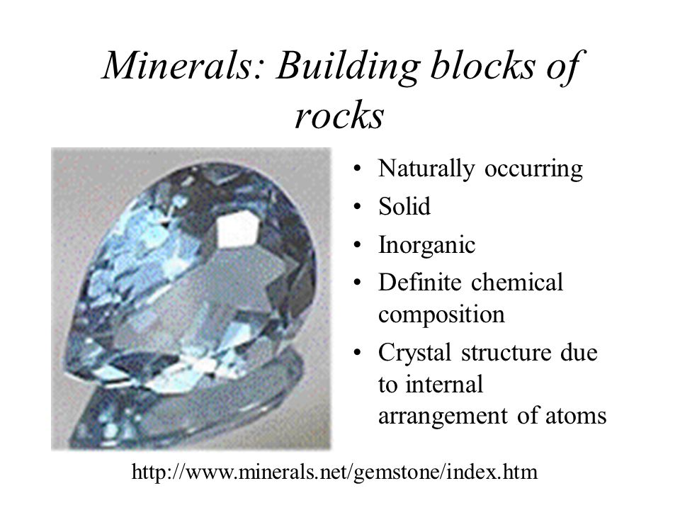 Rock-forming minerals –~30 common minerals make up most rocks in Earth's crust –Composed mainly of the 8 elements that make up over 98% of the crust Mineral Groups