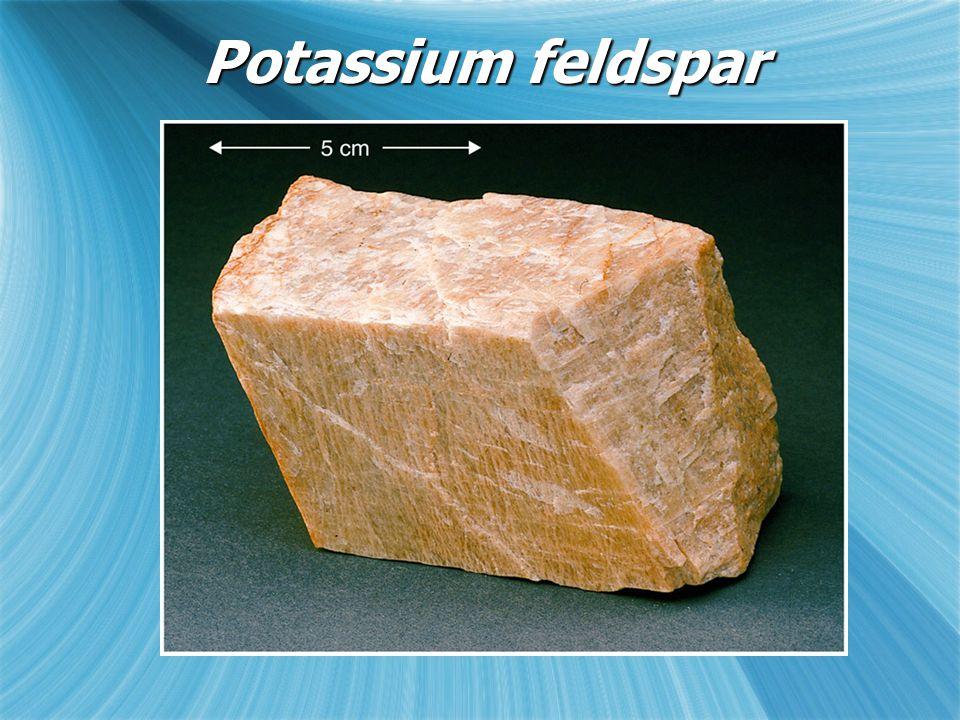 Potassium feldspar