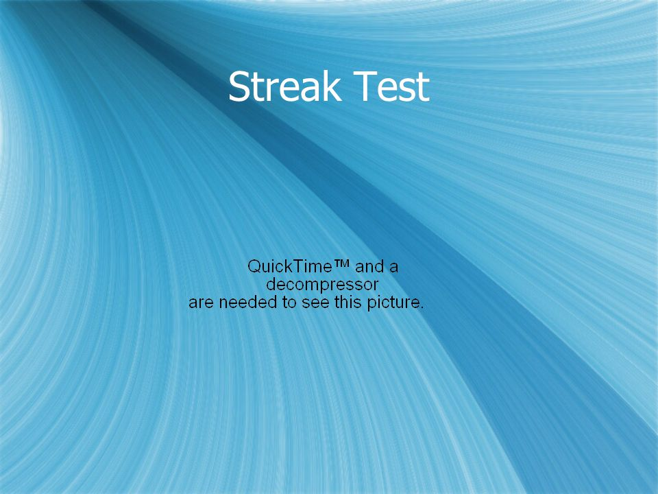 Streak Test