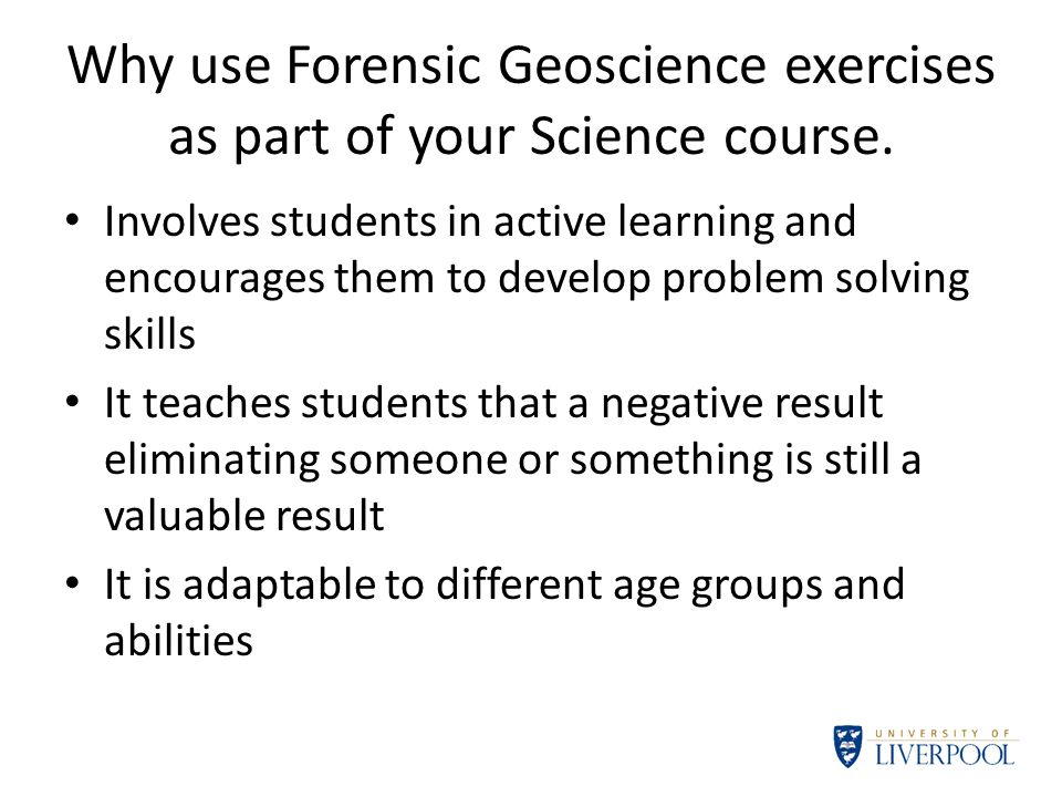 Why use Forensic Geoscience exercises as part of your Science course.