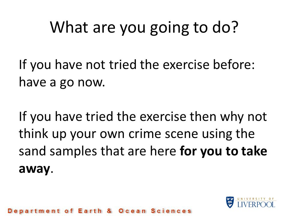 What are you going to do. If you have not tried the exercise before: have a go now.